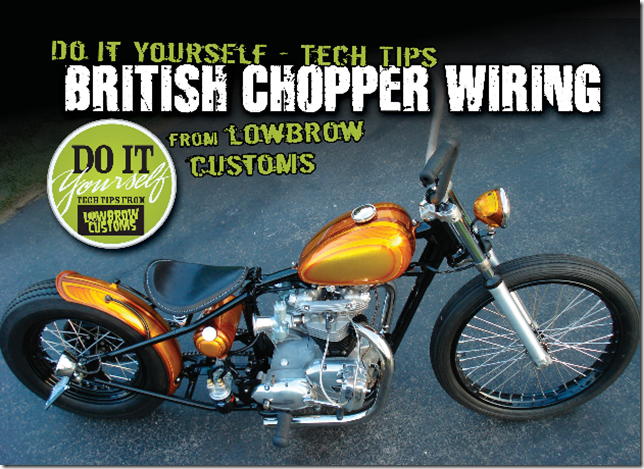 British Chopper Wiring - The Cycle Source Magazine World ReportCycle Source Magazine