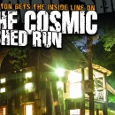 The Cosmic Shed Run